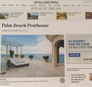 Larry Pettit, Palm Beach real estate agent, in The Wall Street Journal, 2010